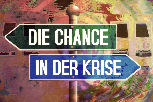 Die Chance in der Krise
